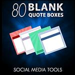 80 Blank Quote Boxes – Resell PLR