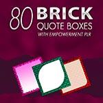 80 Brick Quotes with Empowerment PLR
